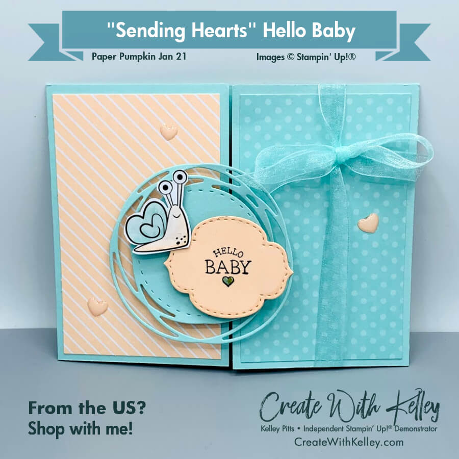 Paper Pumpkin Jan 21 Sending Hearts Hello Baby